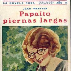 Libros antiguos: JEAN WEBSTER : PAPAÍTO PIERNAS LARGAS (1931) LA NOVELA ROSA. Lote 38811764