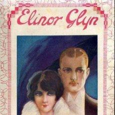 Libros antiguos: ELINOR GLYN : CEGUERA DE AMOR (EDITA, 1931). Lote 38812055