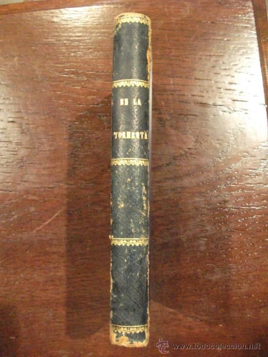 EN LA TORMENTA DE ERNESTO DAUDET, BARCELONA 1906 (Libros antiguos (hasta 1936), raros y curiosos - Literatura - Narrativa - Novela Romántica)
