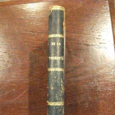 Libros antiguos: EN LA TORMENTA DE ERNESTO DAUDET, BARCELONA 1906. Lote 38936560