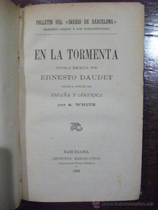 Libros antiguos: En La Tormenta de Ernesto Daudet, Barcelona 1906 - Foto 2 - 38936560