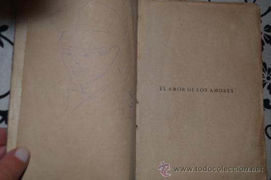 Libros antiguos: El Amor de los Amores de Ricardo León-1917-Renacimiento- Librería Lugo - Foto 2 - 38996512