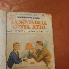 Libros antiguos: LA NOVIA DE LA COSTA AZUL. CONCHA LINARES BECERRA. EDITORIAL JUVENTUD. BARCELONA, 1935. 127 PÁGS.. Lote 39167966
