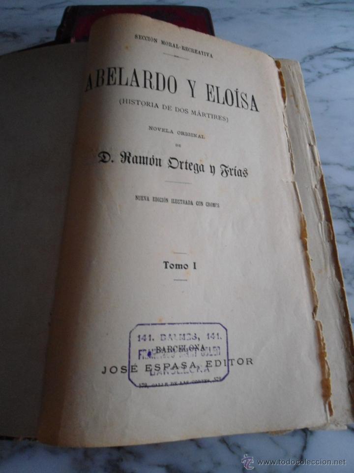 Libros antiguos: ABELARDO Y ELOISA (HISTORIA DE DOS MARTIRES) D. RAMON ORTEGA Y FRIAS 2 TOMOS COMPLETA (1870) - Foto 2 - 39403935