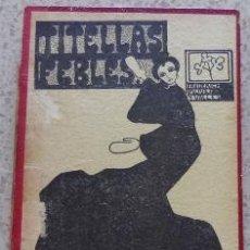 Libros antiguos: LIBRO PER F. PUJALÁ Y VALLES - TITELLAS FEBLES AMB VINYETAS DEL AUTOR 1902 PROLECH EMILI TINTORER . Lote 39825771