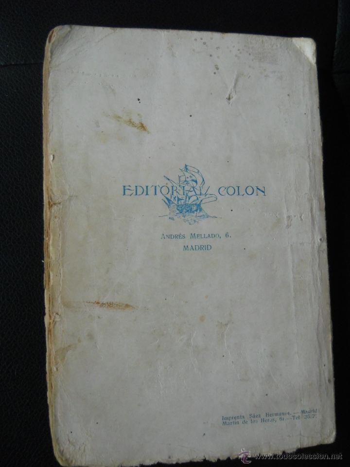 Libros antiguos: LA NOVELA EMOCIONANTE : EL PADRE CLAUDIO Nº 2 ( VICENTE BLASCO IBAÑEZ ) EDITORIAL COLON - AÑOS 30 - Foto 3 - 39750561