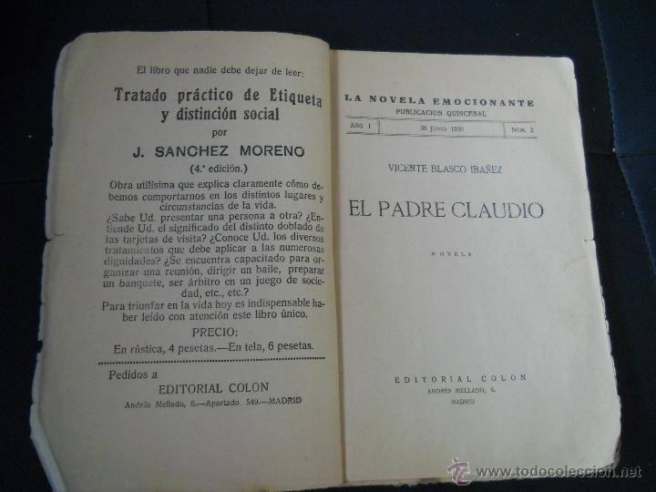 Libros antiguos: LA NOVELA EMOCIONANTE : EL PADRE CLAUDIO Nº 2 ( VICENTE BLASCO IBAÑEZ ) EDITORIAL COLON - AÑOS 30 - Foto 5 - 39750561