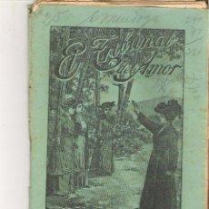 Libros antiguos: 1 CUADERNILLO PRINCIPIO DE 1900 - EL TRIBUNAL DEL AMOR - A. CONTRERAS - CUADERNOS 51 Y 52 - 2 REALES. Lote 39783587