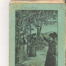 Libros antiguos: 1 CUADERNILLO PRINCIPIO DE 1900 - EL TRIBUNAL DEL AMOR - A. CONTRERAS - CUADERNOS 67 Y 68 - 2 REALES. Lote 39783612