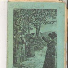 Libros antiguos: 1 CUADERNILLO PRINCIPIO DE 1900 - EL TRIBUNAL DEL AMOR - A. CONTRERAS - CUADERNOS 75 Y 76 - 2 REALES. Lote 39783771
