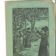 Libros antiguos: 1 CUADERNILLO PRINCIPIO DE 1900 - EL TRIBUNAL DEL AMOR - A. CONTRERAS - CUADERNO 14 - 1 REAL. Lote 39783824