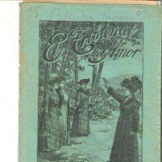 Libros antiguos: 1 CUADERNILLO PRINCIPIO DE 1900 - EL TRIBUNAL DEL AMOR - A. CONTRERAS - CUADERNO 10 - 1 REAL. Lote 39783908