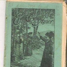 Libros antiguos: 1 CUADERNILLO PRINCIPIO DE 1900 - EL TRIBUNAL DEL AMOR - A. CONTRERAS - CUADERNOS 57 Y 58 - 2 REALES. Lote 39783954