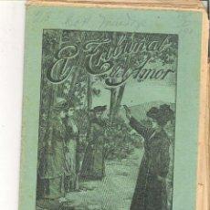 Libros antiguos: 1 CUADERNILLO PRINCIPIO DE 1900 - EL TRIBUNAL DEL AMOR - A. CONTRERAS - CUADERNOS 55 Y 56 - 2 REALES. Lote 39783961