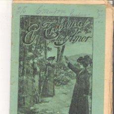 Libros antiguos: 1 CUADERNILLO PRINCIPIO DE 1900 - EL TRIBUNAL DEL AMOR - A. CONTRERAS - CUADERNOS 39 Y 40 - 2 REALES. Lote 39784077