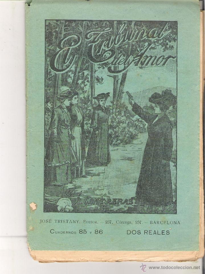 1 CUADERNILLO PRINCIPIO DE 1900 - EL TRIBUNAL DEL AMOR - A. CONTRERAS - CUADERNOS 85 Y 86 - 2 REALES (Libros antiguos (hasta 1936), raros y curiosos - Literatura - Narrativa - Novela Romántica)
