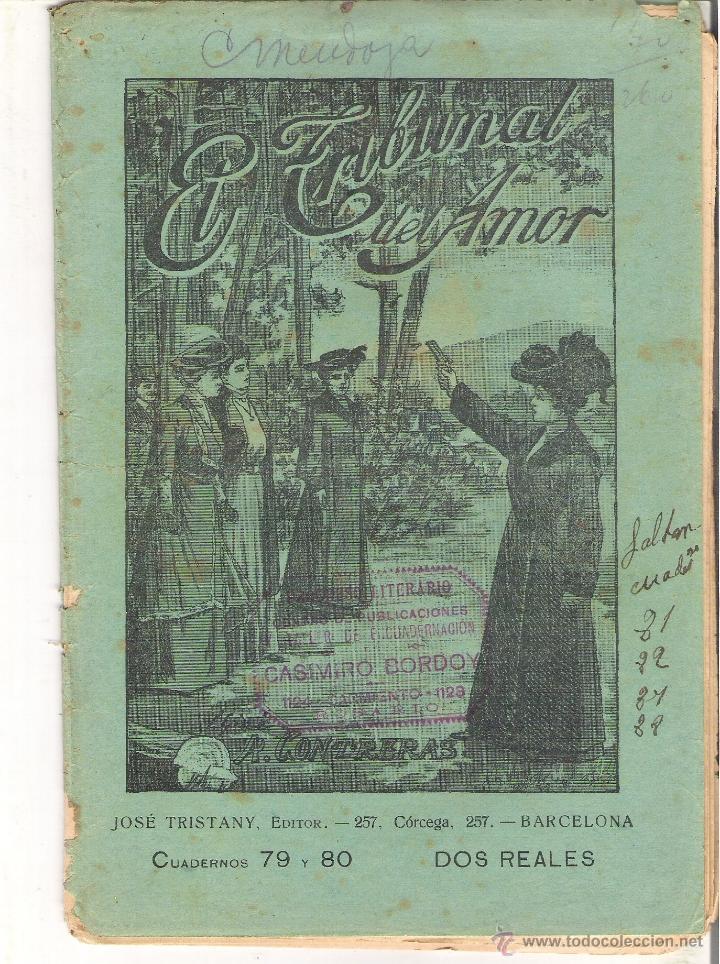 1 CUADERNILLO PRINCIPIO DE 1900 - EL TRIBUNAL DEL AMOR - A. CONTRERAS - CUADERNOS 79 Y 80 - 2 REALES (Libros antiguos (hasta 1936), raros y curiosos - Literatura - Narrativa - Novela Romántica)