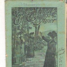 Libros antiguos: 1 CUADERNILLO PRINCIPIO DE 1900 - EL TRIBUNAL DEL AMOR - A. CONTRERAS - CUADERNOS 79 Y 80 - 2 REALES. Lote 39786870