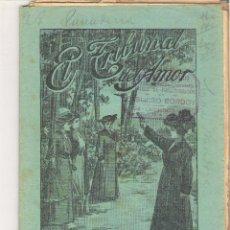 Libros antiguos: 1 CUADERNILLO PRINCIPIO DE 1900 - EL TRIBUNAL DEL AMOR - A. CONTRERAS - CUADERNOS 81 Y 82 - 2 REALES. Lote 39786895