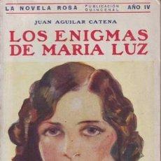 Libros antiguos: AGUILAR CATENA, JUAN: LOS ENIGMAS DE MARIA LUZ. LA NOVELA ROSA Nº 86.. Lote 39840734