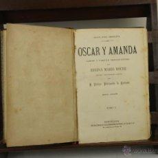 Libros antiguos: 4021- OSCAR Y AMANDA. REGINA MARIA ROCHE. EDIT. ESPASA. S/F. 2 TOMOS. . Lote 39872338