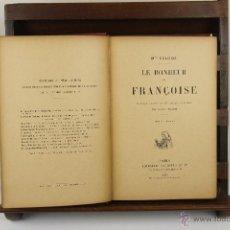 Libros antiguos: 4028- LE BONHEUR DE FRANÇOISE. COLOMB. EDITÑ HACHETTE. 1907.. Lote 39874335