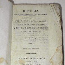 Libros antiguos: HISTORIA DEL CABALLERO CARLOS GRANDISON. TOMOS I Y III. 1824. RICHARDSON, SAMUEL. (RVL). Lote 39958837