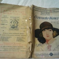 Libros antiguos: EL ENSUEÑO BLANCO HENRI ARDEL. Lote 39962173