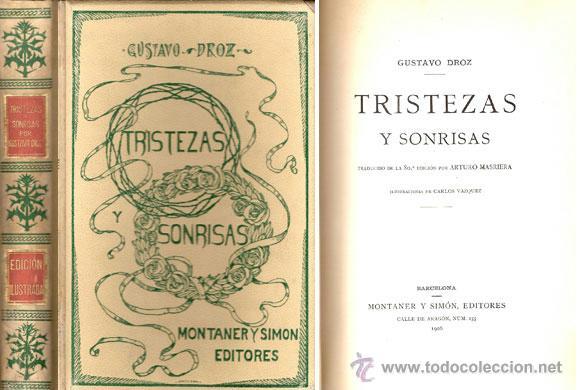 TRISTEZAS Y SONRISAS – AÑO 1906 (Libros antiguos (hasta 1936), raros y curiosos - Literatura - Narrativa - Novela Romántica)