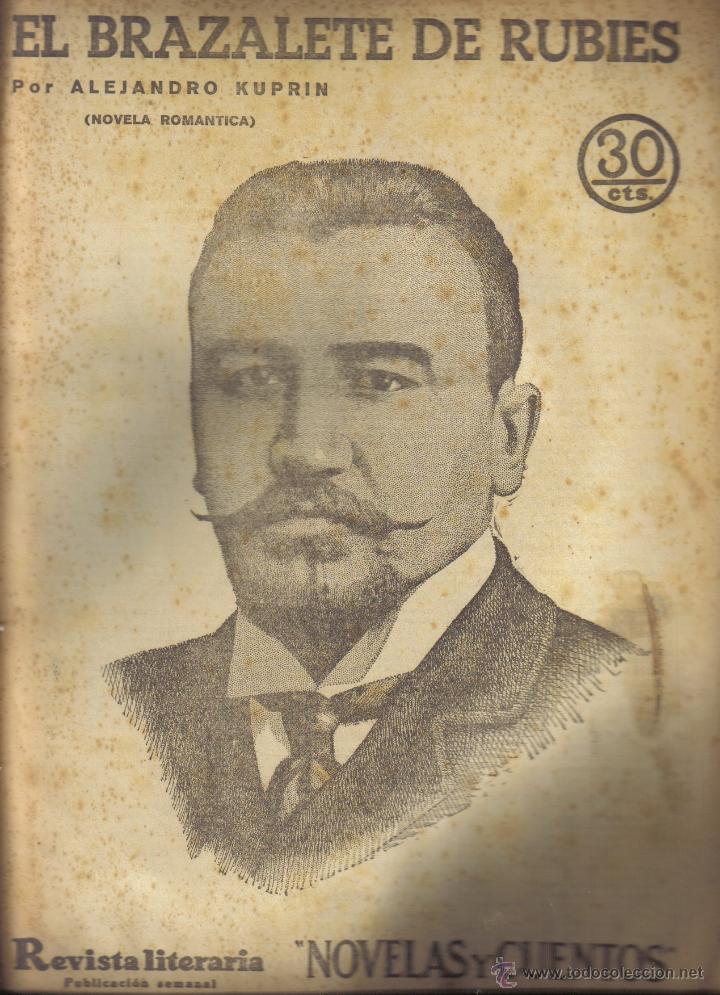 EL BRAZALETE DE RUBIES. ALEJANDRO KUPRIN. R. LITERARIA NOVELAS Y CUENTOS Nº 223. 1933. LITERACOMIC. (Libros antiguos (hasta 1936), raros y curiosos - Literatura - Narrativa - Novela Romántica)
