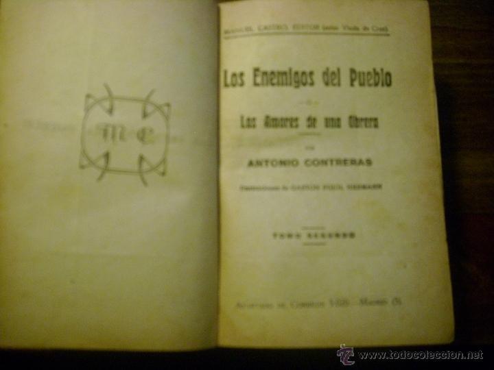 Libros antiguos: LOS ENEMIGOS DEL PUEBLO. TOMO 2. ANTONIO CONTRERAS. EDITOR MANUEL CASTRO - Foto 3 - 41272373