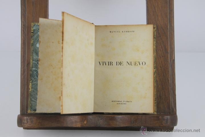 Libros antiguos: 4447- COLECCION DE 4 NOVELAS EDIT. PLANETA Y BIBLIOTECA NUEVA. 1900. VER DESCRIPCION. - Foto 4 - 41403337