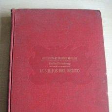 Libros antiguos: LOS HIJOS DEL DELITO. Lote 41589316