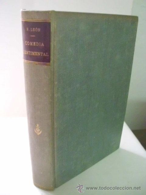 COMEDIA SENTIMENTAL. LEÓN, RICARDO. 1917 (Libros antiguos (hasta 1936), raros y curiosos - Literatura - Narrativa - Novela Romántica)