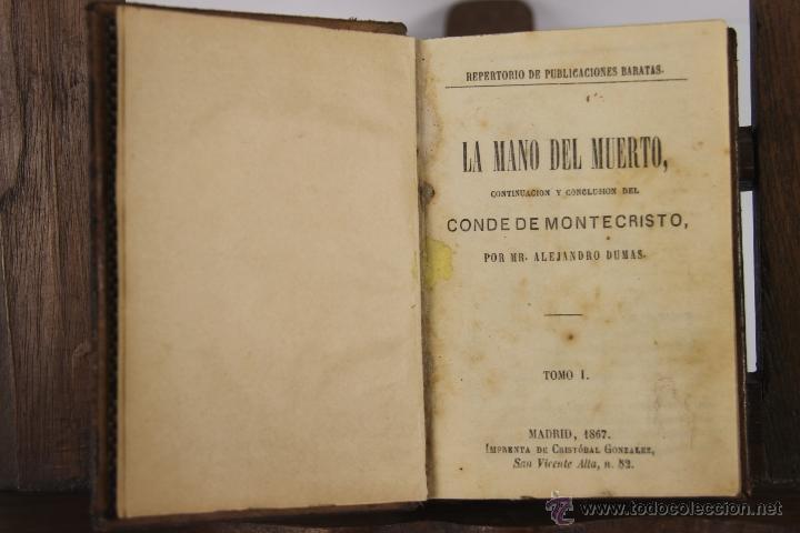 D-046. LA MANO DEL MUERTO. ALEJANDRO DUMAS. IMP. CRISTOBAL GONZALEZ. 1867. 2 TOMOS 1 VOL. (Libros antiguos (hasta 1936), raros y curiosos - Literatura - Narrativa - Novela Romántica)