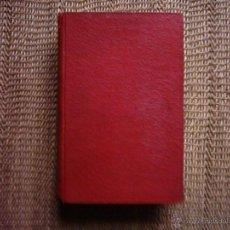 Libros antiguos: JUAN AGUILAR CATENA. LOS ENIGMAS DE MARÍA LUZ. 1927. HERIDA EN EL VUELO. 1924. SEGUIDA DE. Lote 41842784