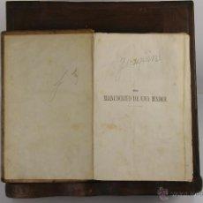 Libros antiguos: D-245. EL MANUSCRITO DE UNA MADRE. ENRIQUE PEREZ ESCRICH. EDIT. ASTROT Y MONTANER Y SIMON. 1877. 4 V. Lote 42259192