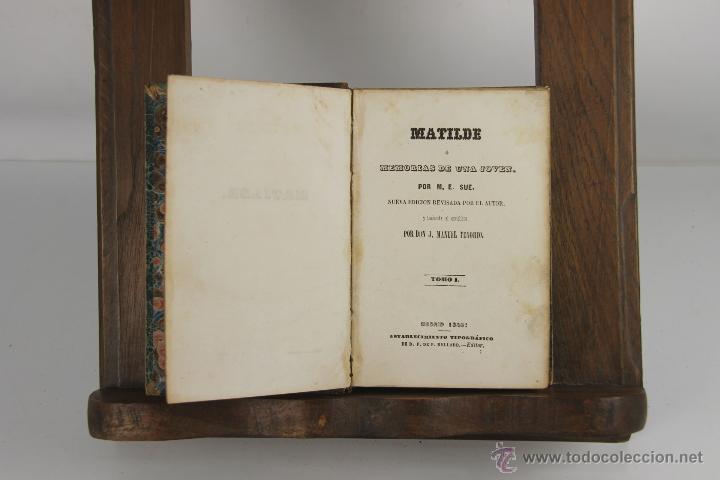 D-265. MATILDE O MEMORIAS DE UNA JOVEN. M.E. SUE. TIP. P. MELLADO. 1846. 3 VOL. (Libros antiguos (hasta 1936), raros y curiosos - Literatura - Narrativa - Novela Romántica)