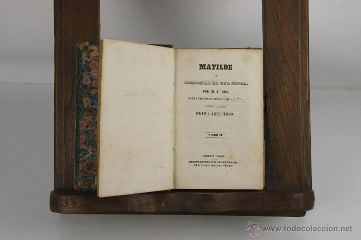 Libros antiguos: D-265. MATILDE O MEMORIAS DE UNA JOVEN. M.E. SUE. TIP. P. MELLADO. 1846. 3 VOL. - Foto 2 - 42266144