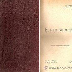 Libros antiguos: EL DEBER POR EL DEBER – AÑO 1902. Lote 42612045