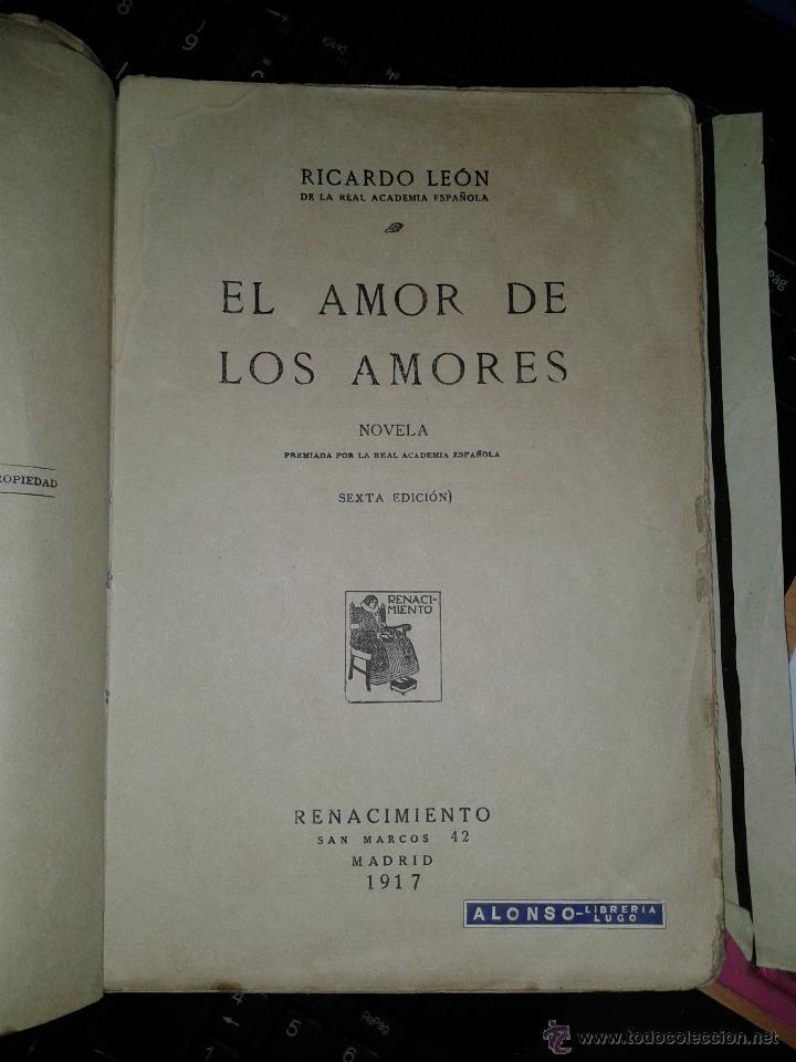 Libros antiguos: El Amor de los Amores de Ricardo León-1917-Renacimiento- Librería Lugo - Foto 7 - 38996512