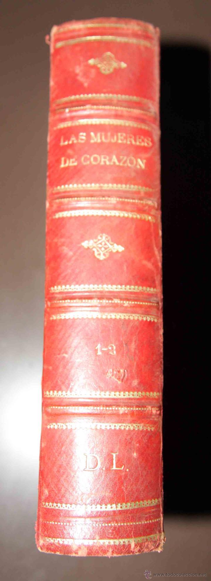 LAS MUJERES DE CORAZÓN TOMO 1 Y 2 . ALVARO CARRILLO. RAMON MOLINAS EDITOR (Libros antiguos (hasta 1936), raros y curiosos - Literatura - Narrativa - Novela Romántica)