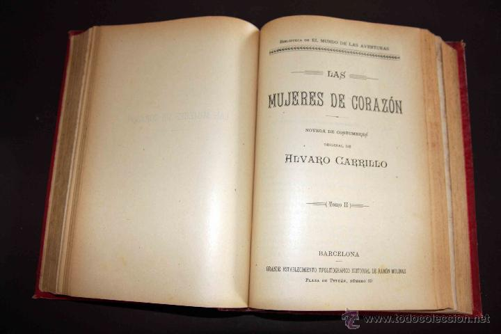 Libros antiguos: LAS MUJERES DE CORAZÓN TOMO 1 Y 2 . ALVARO CARRILLO. RAMON MOLINAS EDITOR - Foto 2 - 43292652