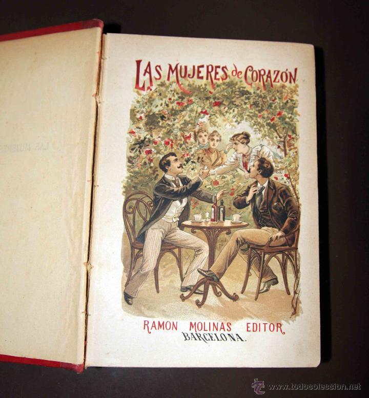 Libros antiguos: LAS MUJERES DE CORAZÓN TOMO 1 Y 2 . ALVARO CARRILLO. RAMON MOLINAS EDITOR - Foto 5 - 43292652