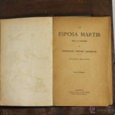 Libros antiguos: D-475. LA ESPOSA MARTIR. ENRIQUE PEREZ ESCRICH. LIB.GUIJARRO. S/F. 2 VOL.. Lote 43326194