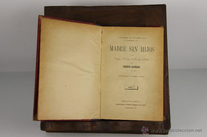 D-480. MADRE SIN HIJOS. FLORENCIO CASTELLANO. EDIT. JOAN PONS. 2 VOL . S/F. (Libros antiguos (hasta 1936), raros y curiosos - Literatura - Narrativa - Novela Romántica)