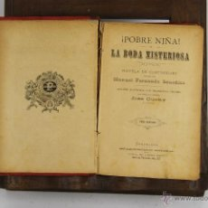 Libros antiguos: D.485. POBRE NIÑA. FERNANDO GONZALEZ. EDIT. PEDRO FONT. S/F. 2 VOL. . Lote 43328760