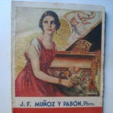 Libros antiguos: PBRO. J. F. MUÑOZ Y PABÓN - LA MILLONA (PUBLICACIÓN PERIÓDICA LA NOVELA ROSA, MADRID).. Lote 43398365