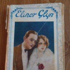Libros antiguos: F 3018 LIBRO ELINOR GLYN : EL AMANTE DE GINEBRA (EDITA, 1931). Lote 43739263