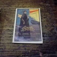 Libros antiguos: 3318.- LA NOVELA MUNDIAL-DIONISIO PEREZ-EN EL LENDEL DE LA VIDA. Lote 43917404